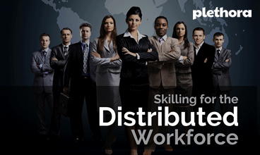 Skilling for the Distributed Workforce